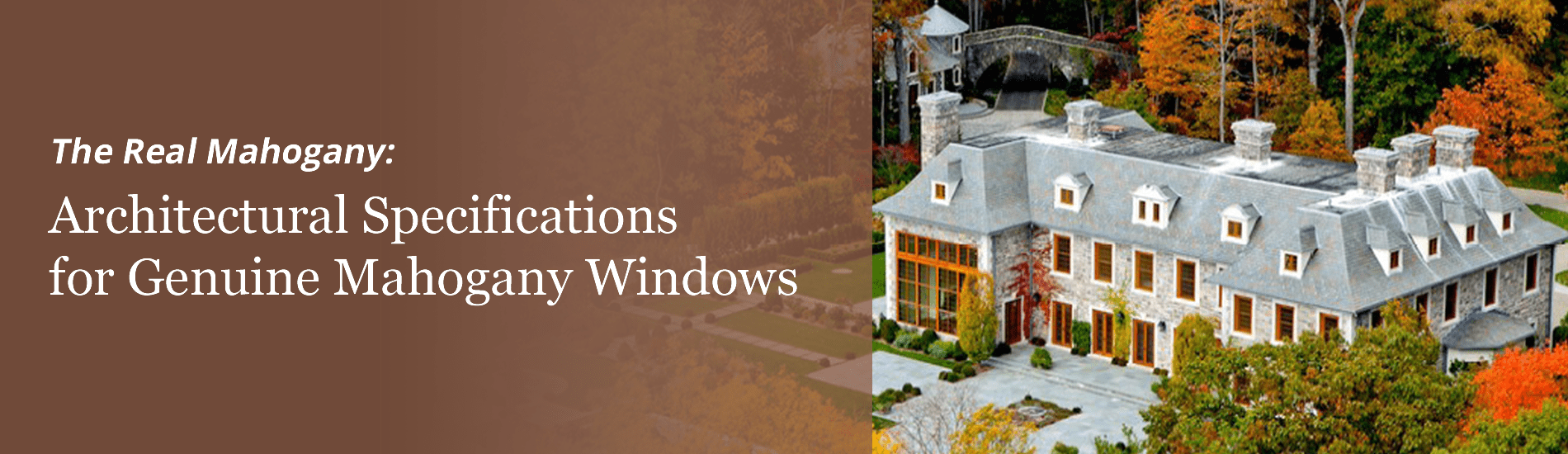 Architectural Specifications for Genuine Mahogany Windows